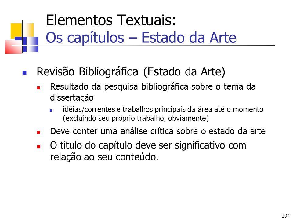 Elementos Textuais: Os capítulos – Estado da Arte