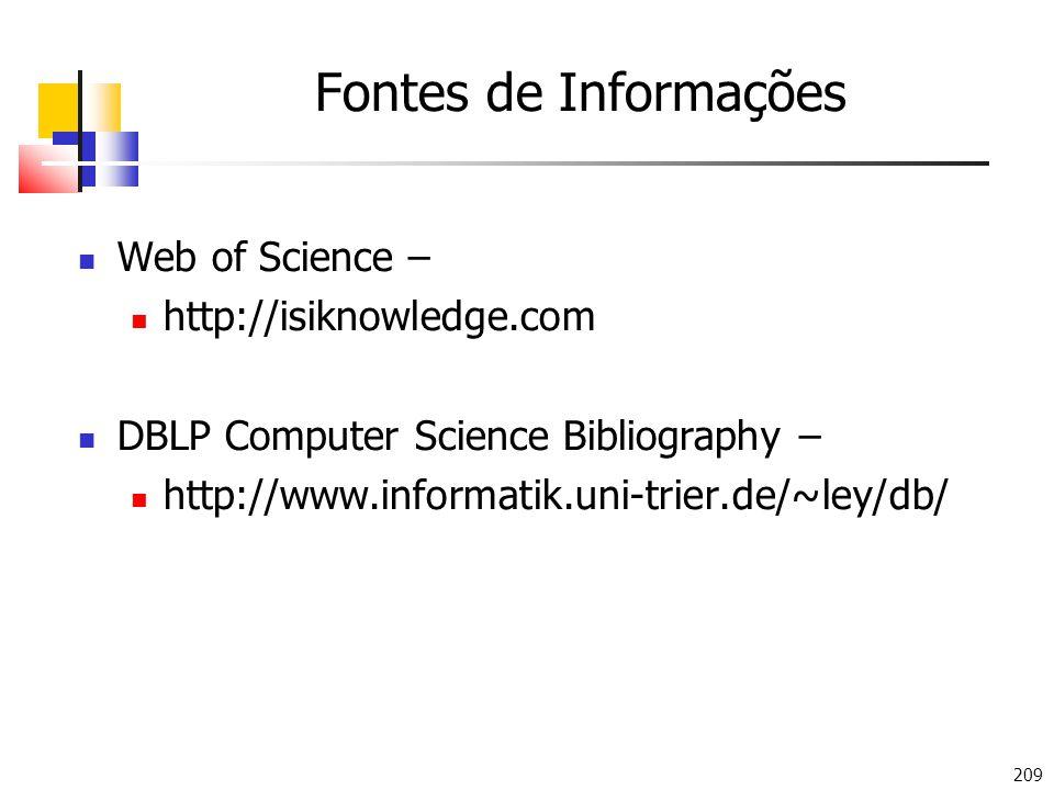 Fontes de Informações Web of Science – http://isiknowledge.com