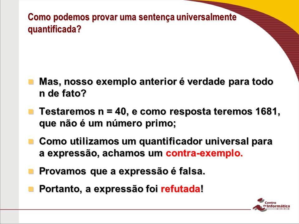 Como podemos provar uma sentença universalmente quantificada