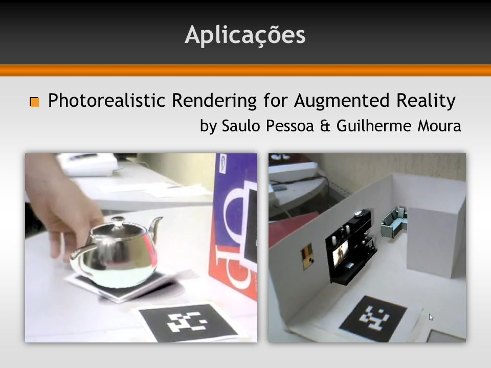 Aplicações Photorealistic Rendering for Augmented Reality