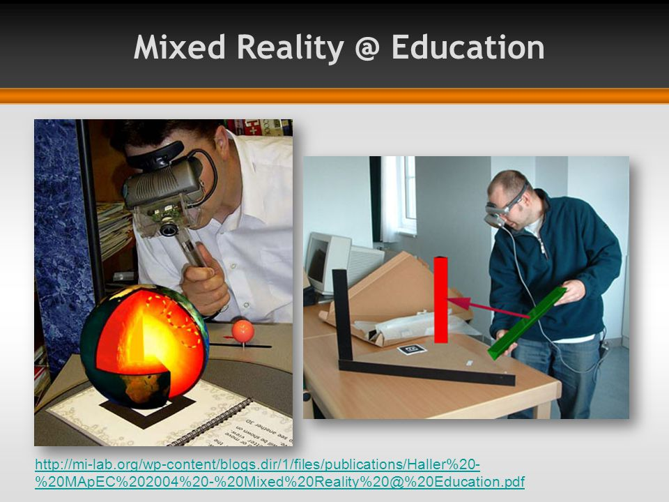 Mixed Reality @ Education