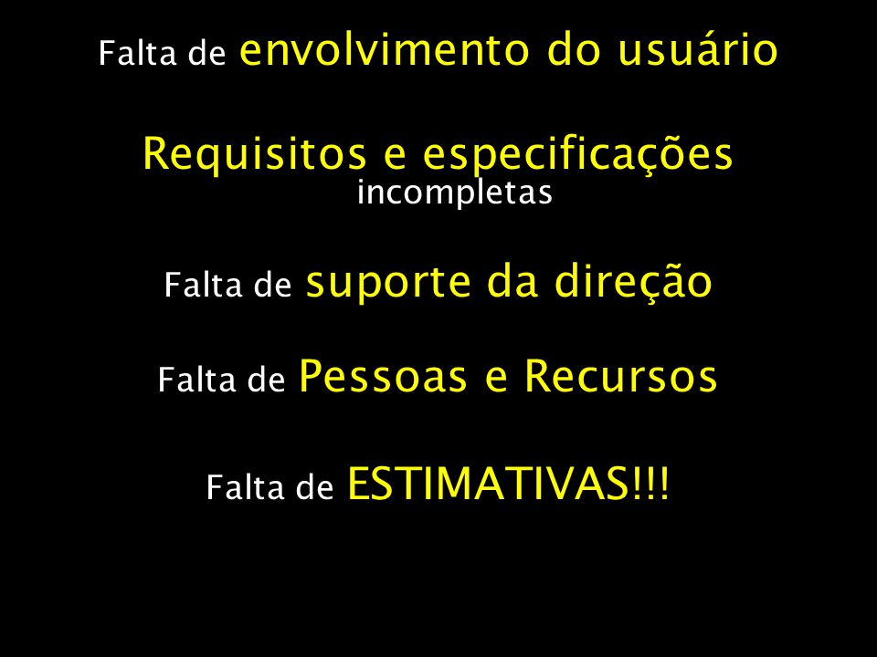 Requisitos e especificações incompletas