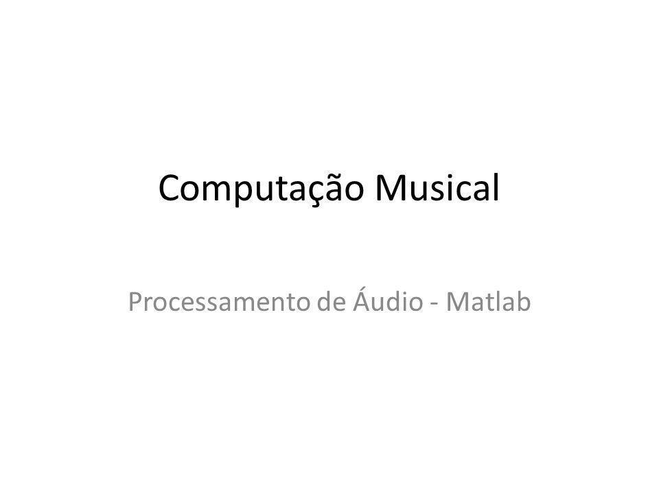 Processamento de Áudio - Matlab