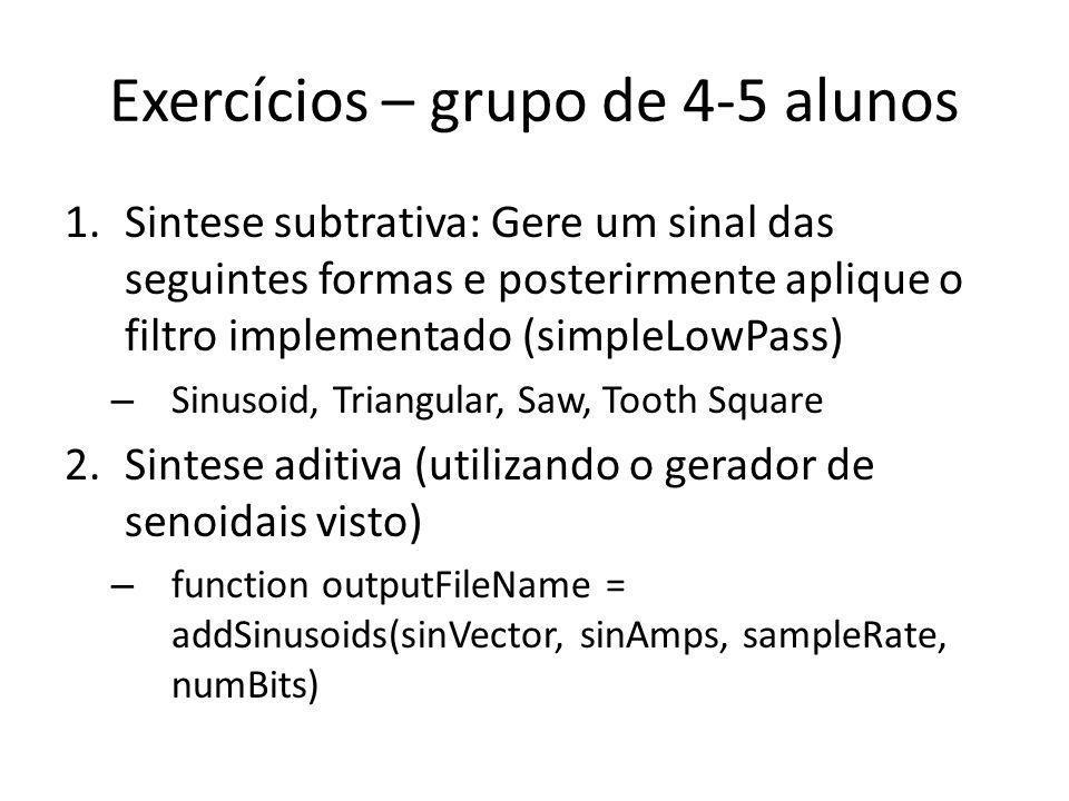 Exercícios – grupo de 4-5 alunos