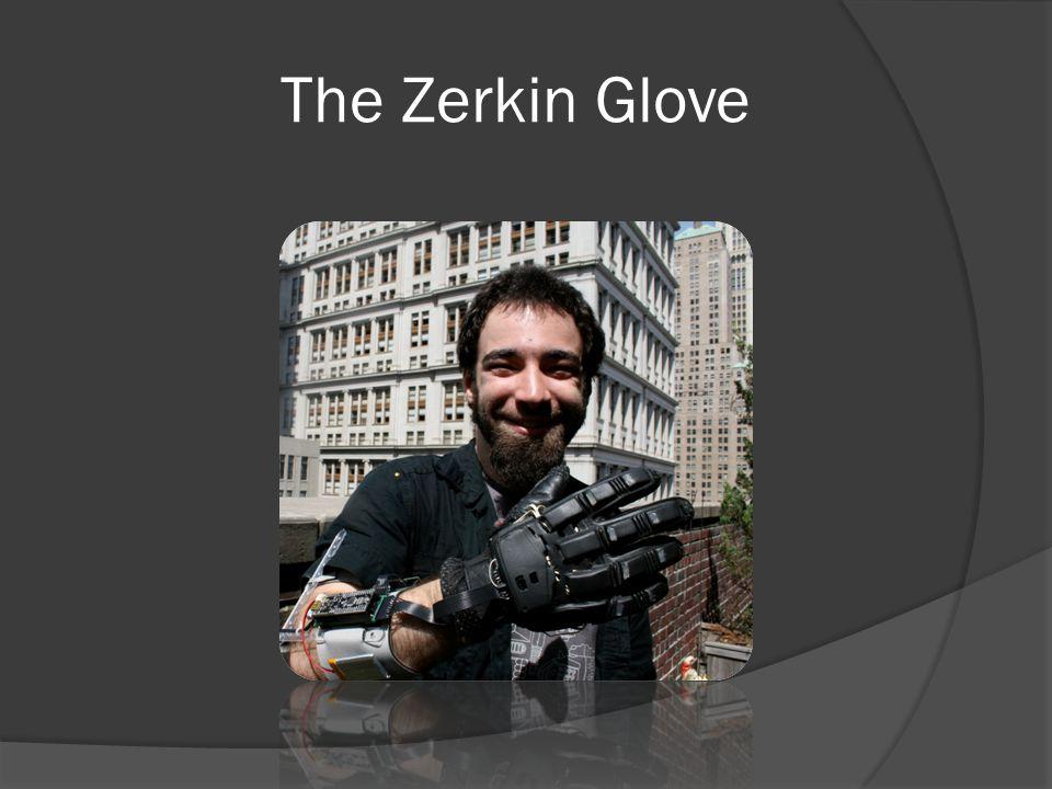 The Zerkin Glove