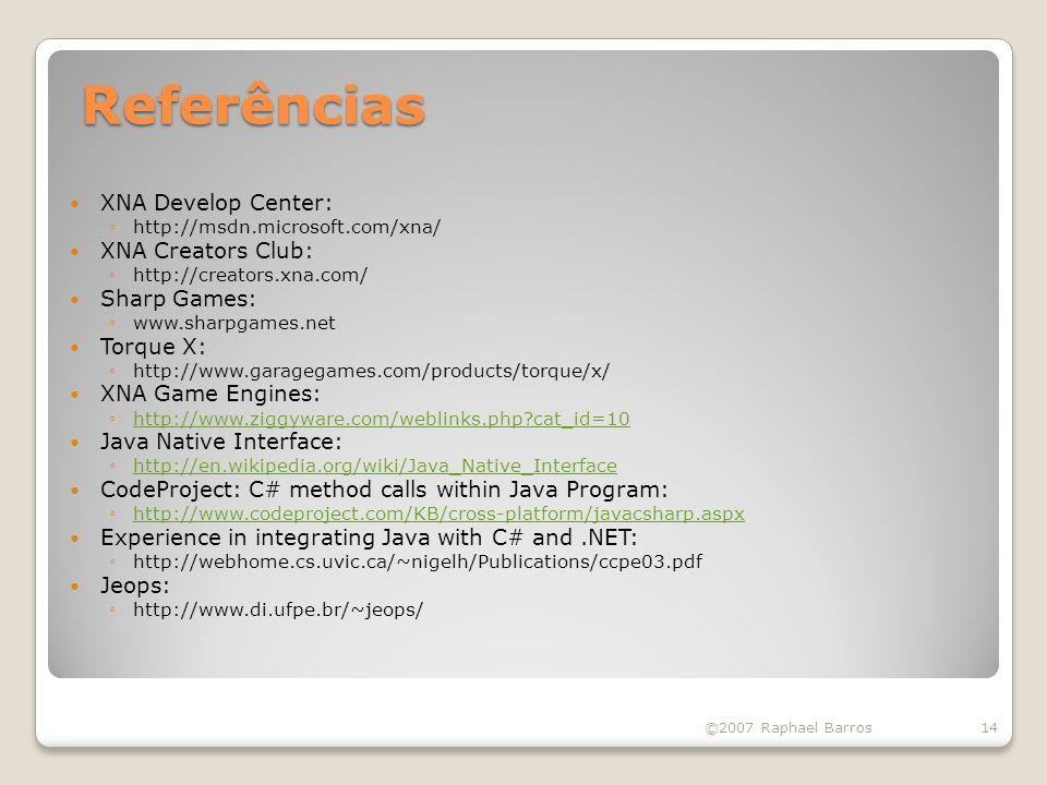 Referências XNA Develop Center: XNA Creators Club: Sharp Games: