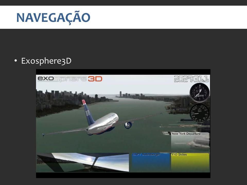 NAVEGAÇÃO Exosphere3D Video em: http://www.youtube.com/watch v=tE_5eiYn0D0