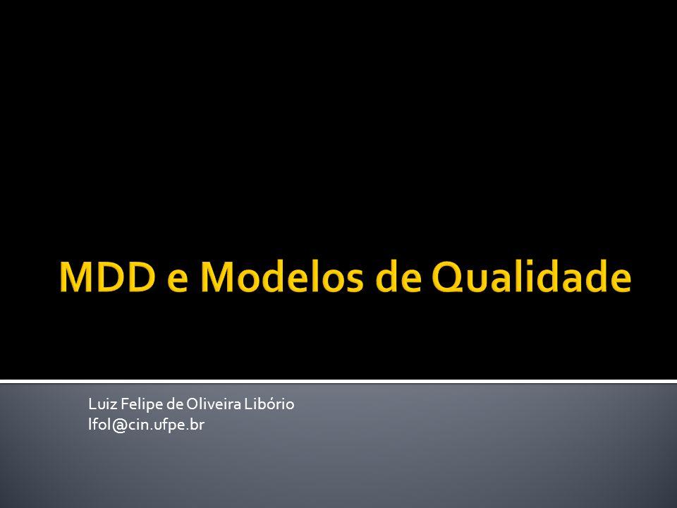 MDD e Modelos de Qualidade