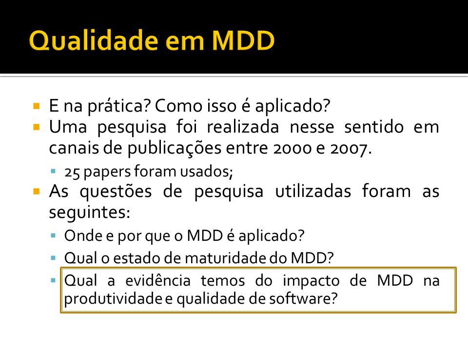 Qualidade em MDD E na prática Como isso é aplicado
