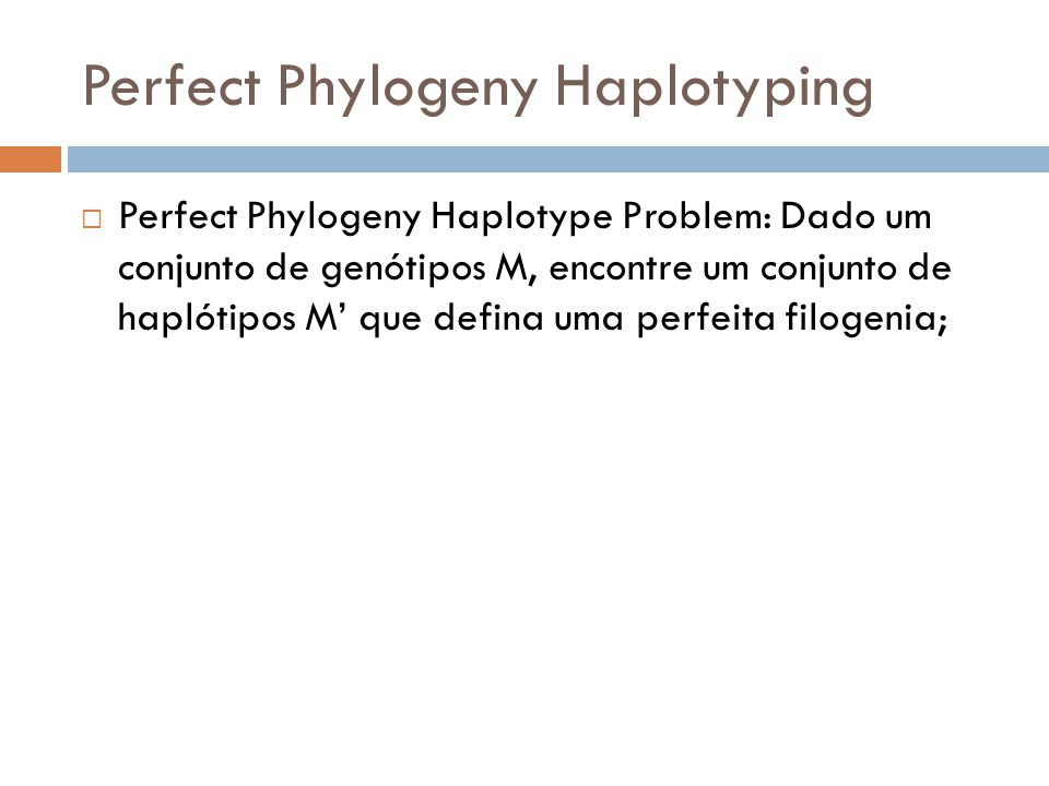 Perfect Phylogeny Haplotyping