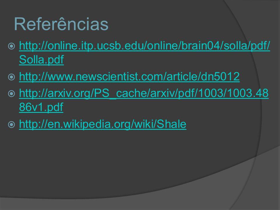 Referências http://online.itp.ucsb.edu/online/brain04/solla/pdf/Solla.pdf. http://www.newscientist.com/article/dn5012.
