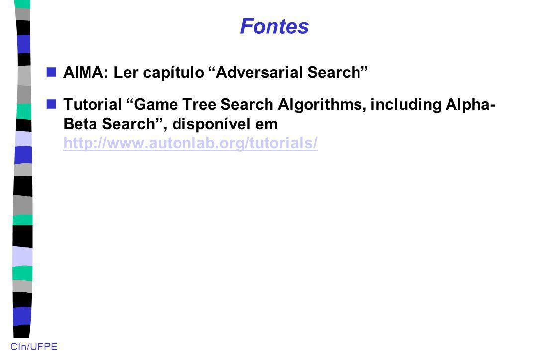 Fontes AIMA: Ler capítulo Adversarial Search