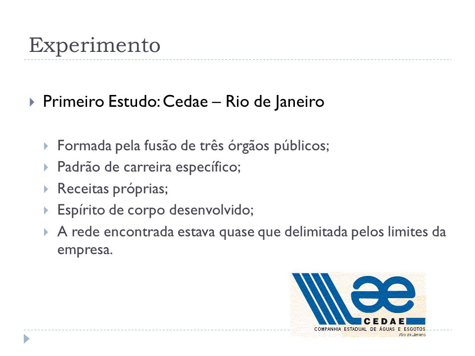 Experimento Primeiro Estudo: Cedae – Rio de Janeiro