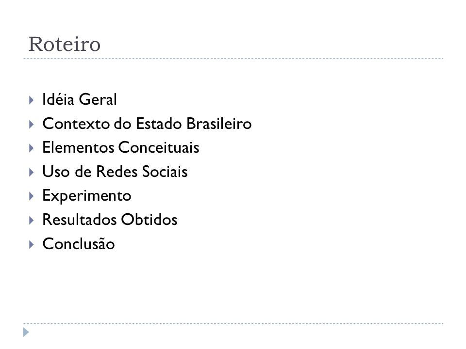 Roteiro Idéia Geral Contexto do Estado Brasileiro