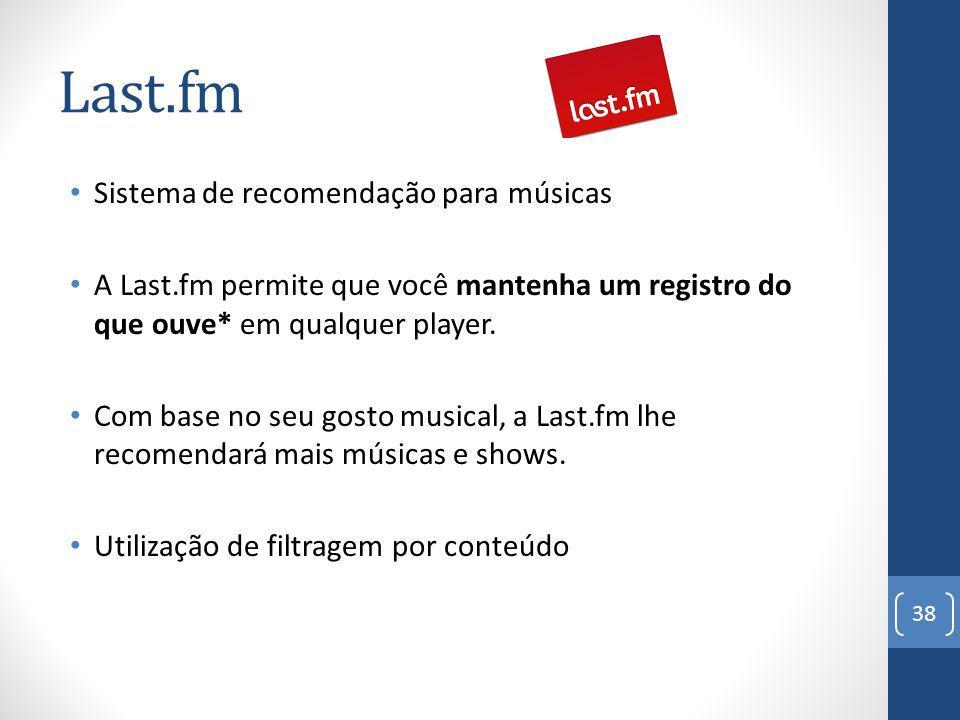 Last.fm Sistema de recomendação para músicas