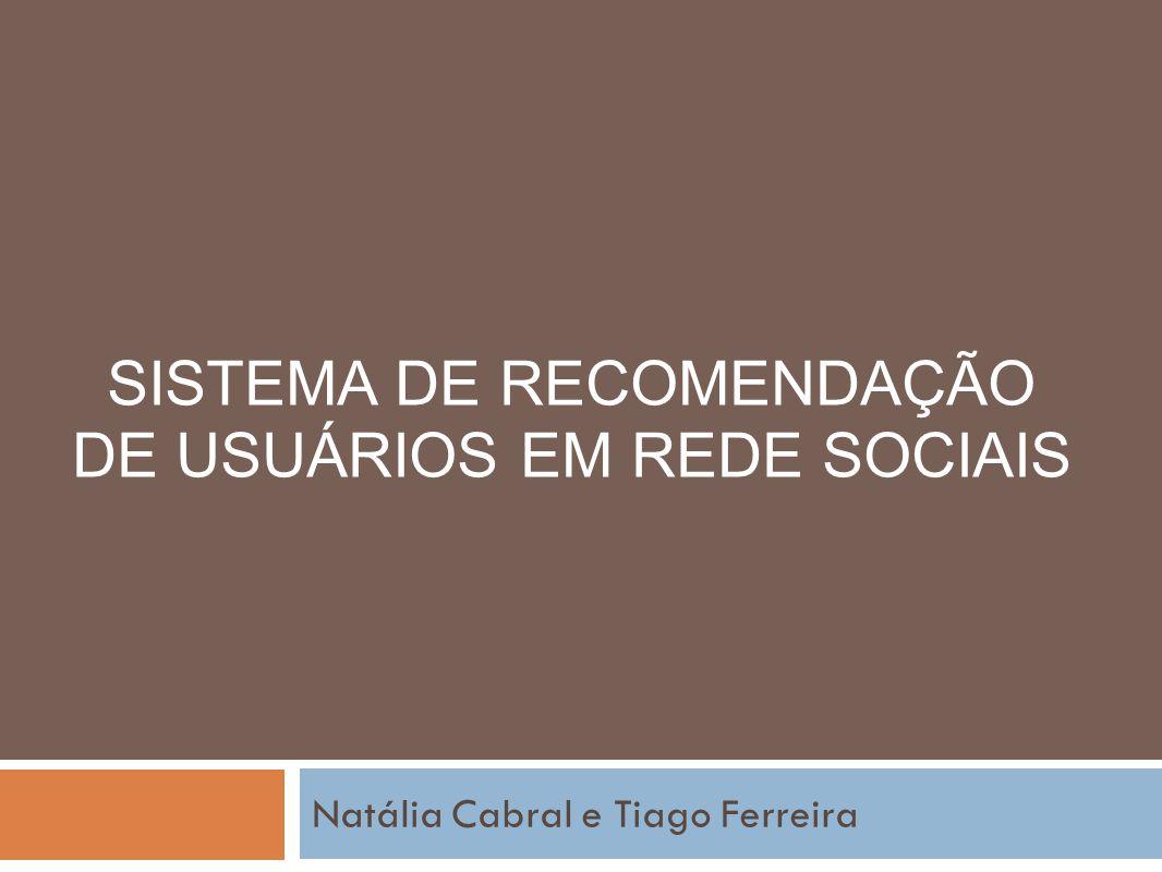 Sistema de Recomendação de Usuários em Rede Sociais