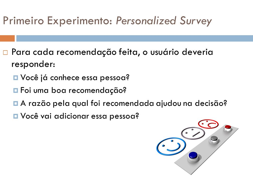 Primeiro Experimento: Personalized Survey
