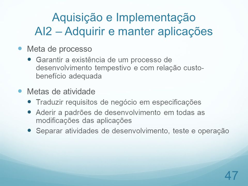 Aquisição e Implementação AI2 – Adquirir e manter aplicações