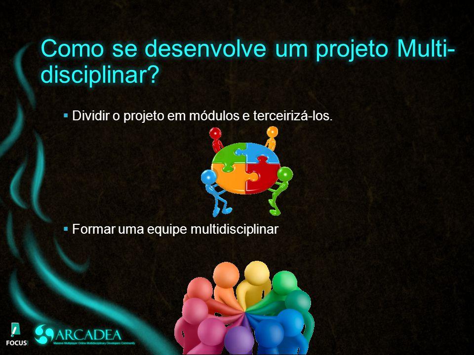 Como se desenvolve um projeto Multi-disciplinar