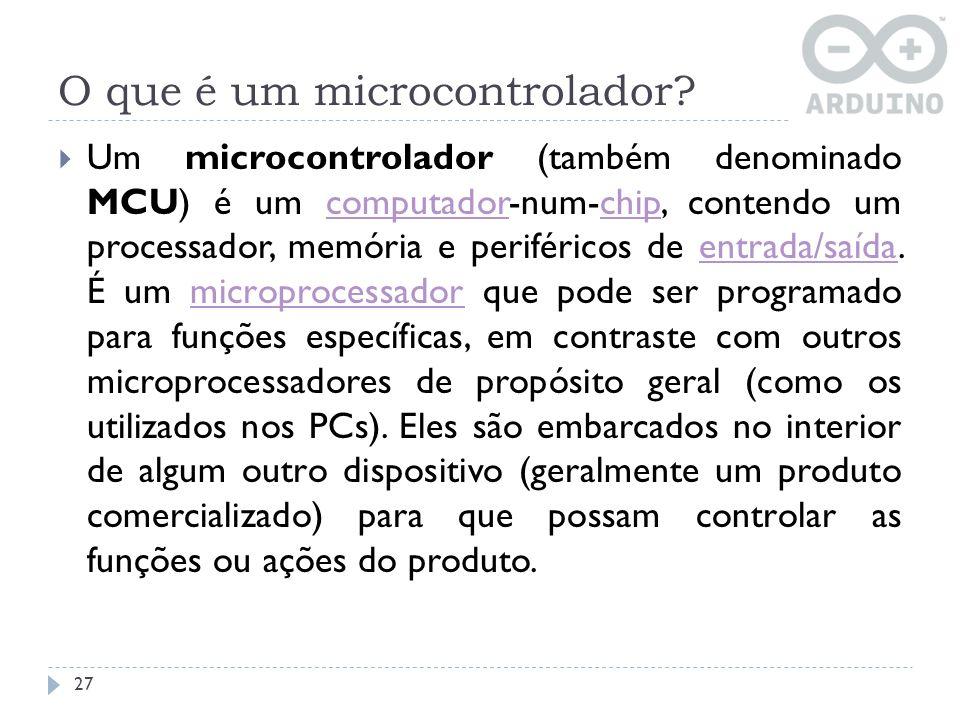 O que é um microcontrolador