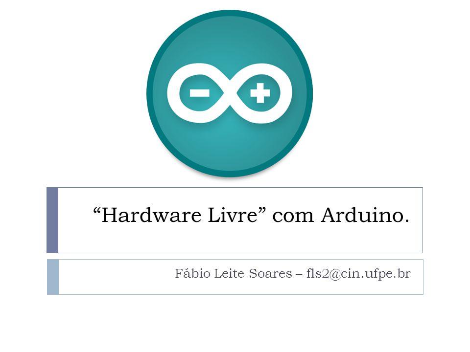 Hardware Livre com Arduino.