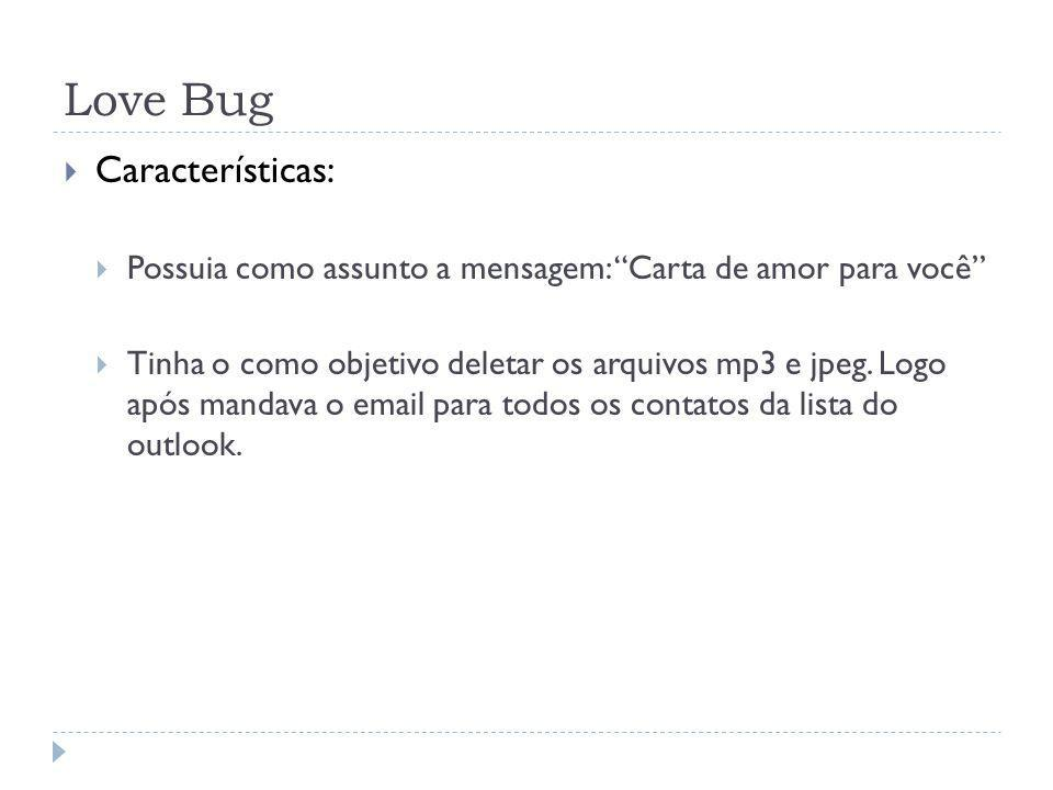 Love Bug Características: