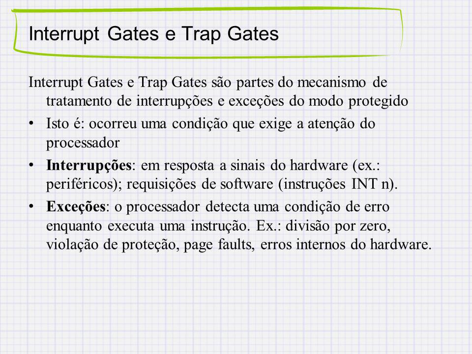 Interrupt Gates e Trap Gates