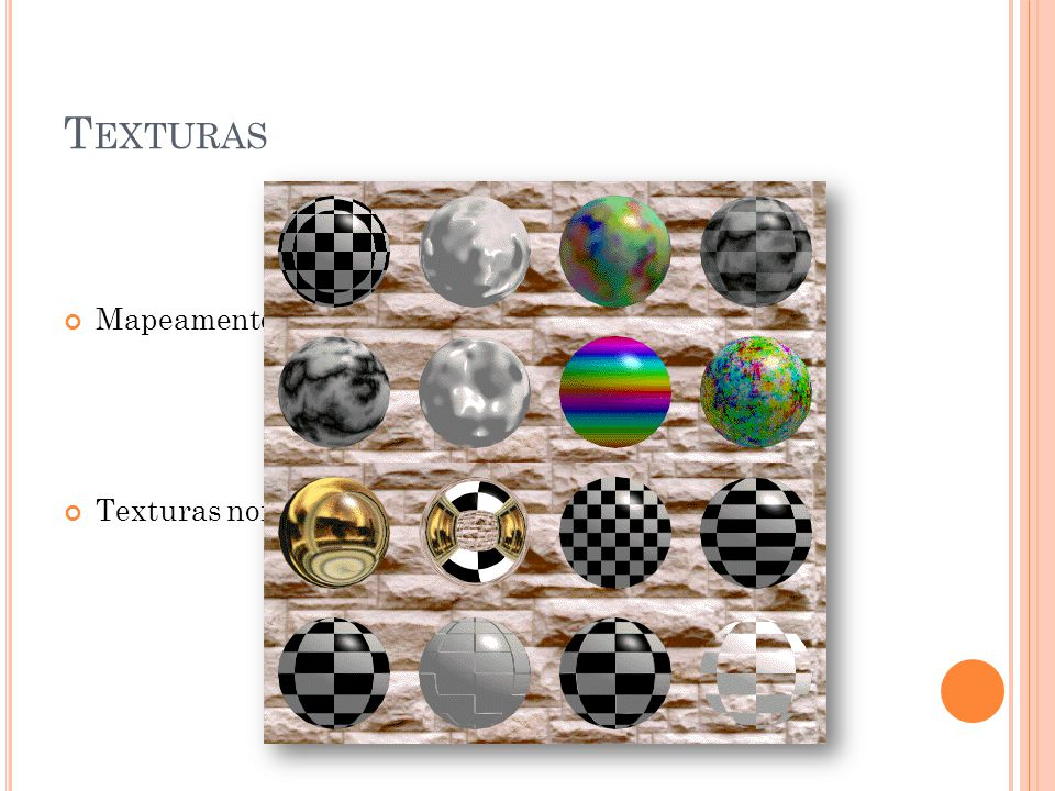 Texturas Mapeamento de Texturas(texture mapping)