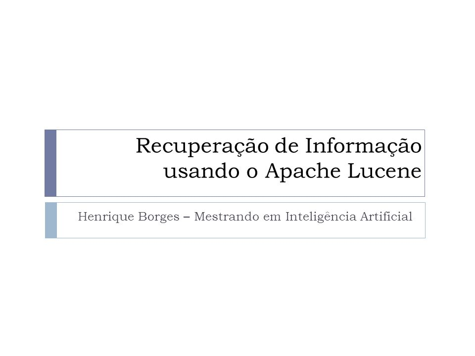 Recuperação de Informação usando o Apache Lucene