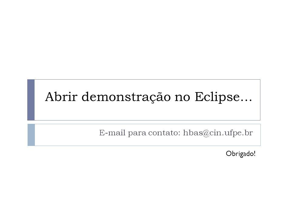 Abrir demonstração no Eclipse...