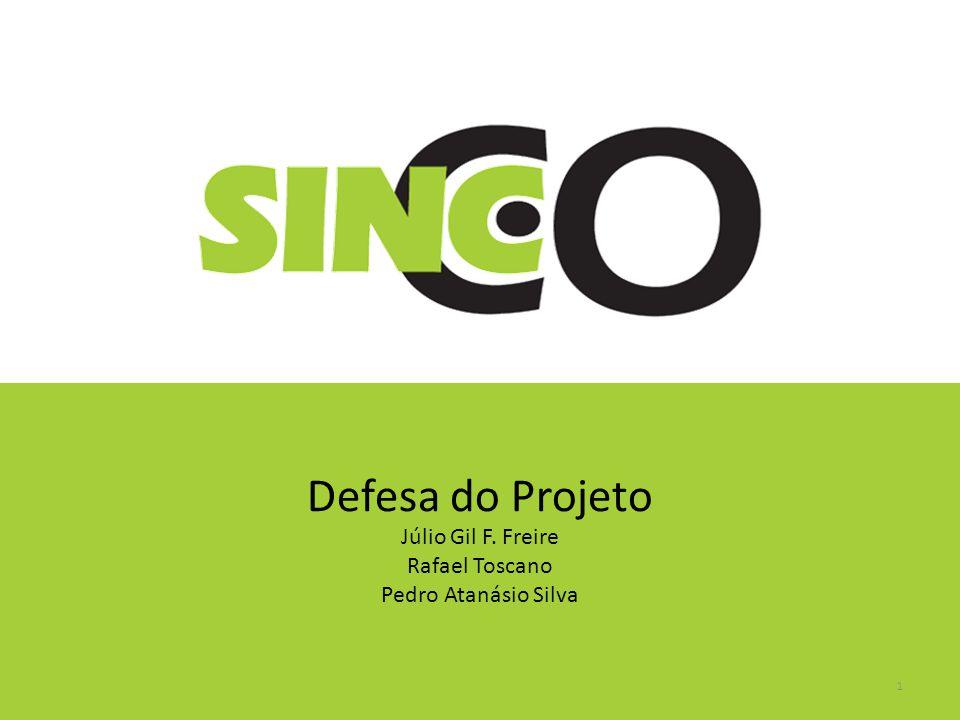 Defesa do Projeto Júlio Gil F. Freire Rafael Toscano
