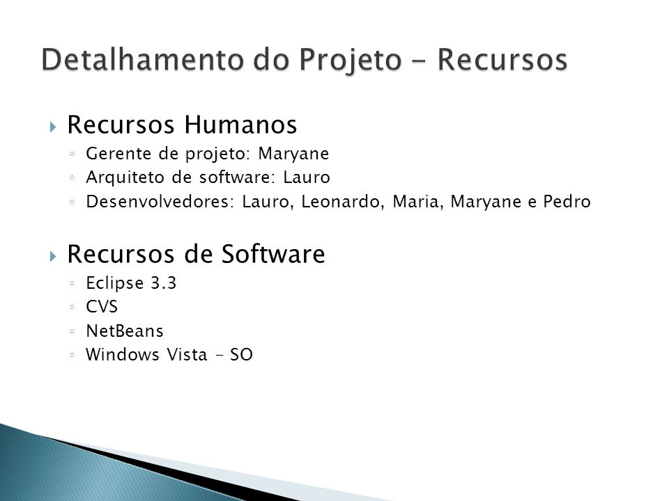 Detalhamento do Projeto - Recursos