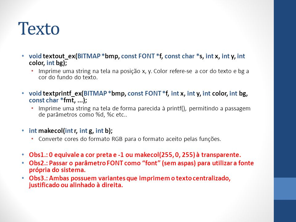 Texto void textout_ex(BITMAP *bmp, const FONT *f, const char *s, int x, int y, int color, int bg);