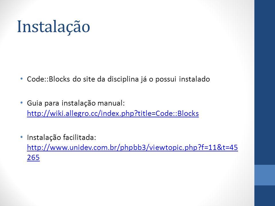 Instalação Code::Blocks do site da disciplina já o possui instalado