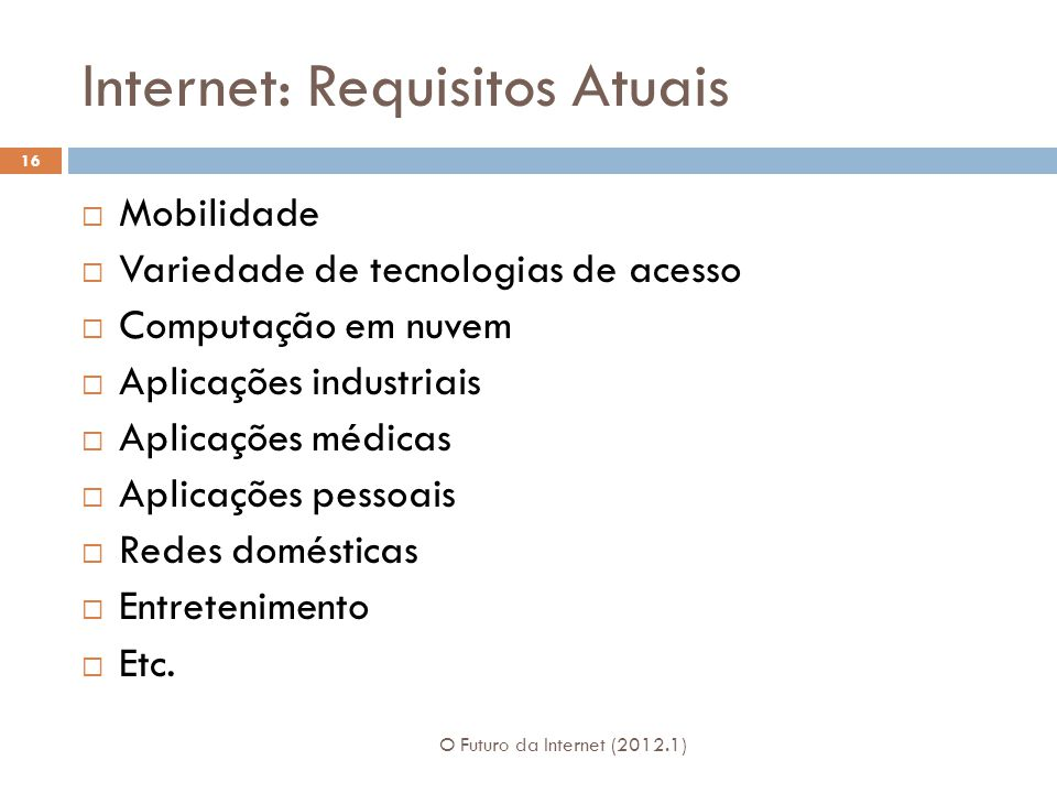 Internet: Requisitos Atuais