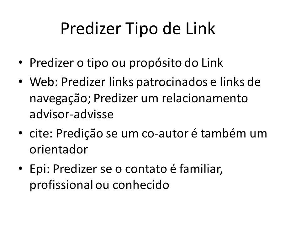 Predizer Tipo de Link Predizer o tipo ou propósito do Link