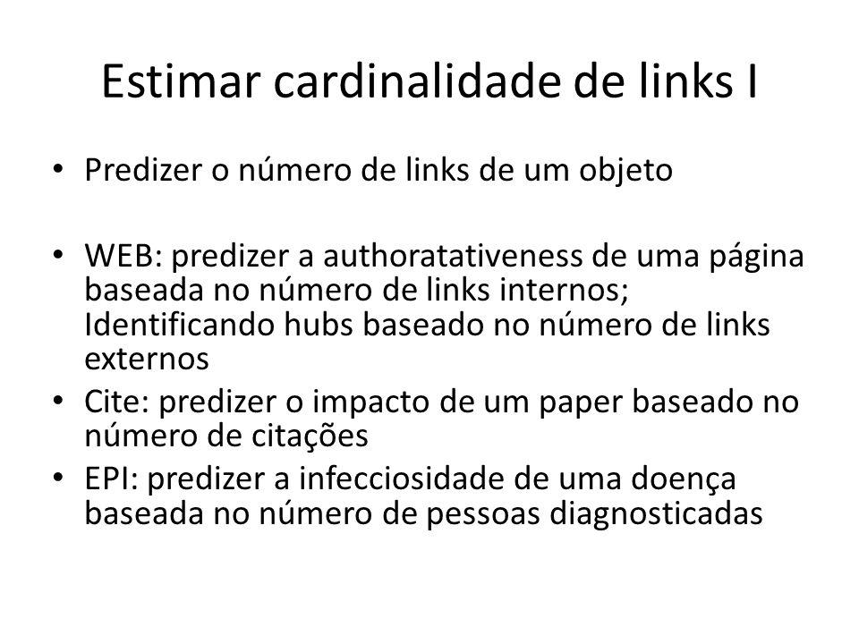 Estimar cardinalidade de links I
