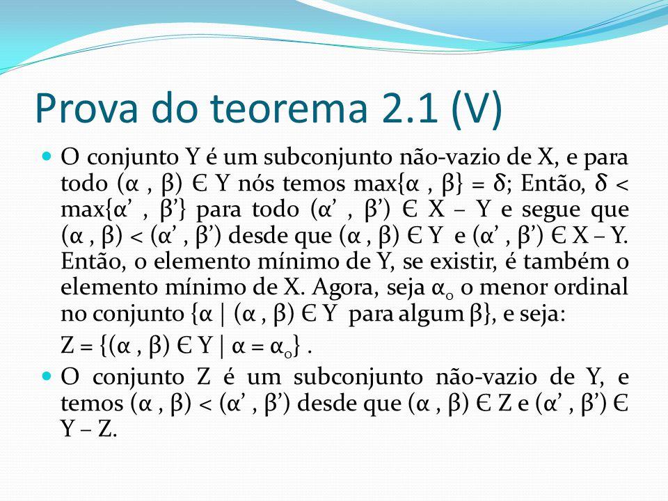 Prova do teorema 2.1 (V)