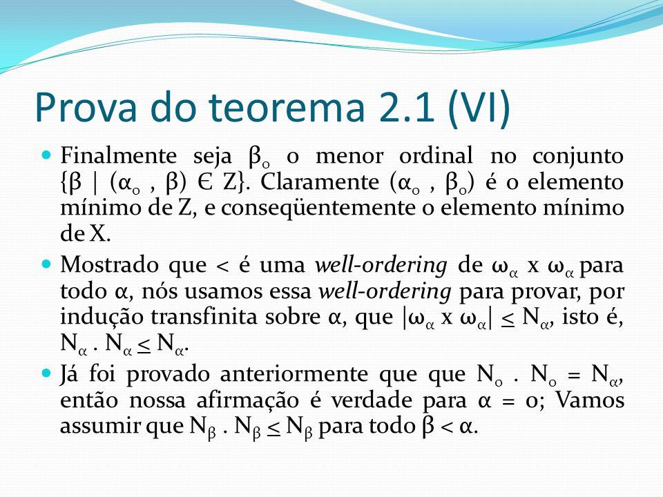 Prova do teorema 2.1 (VI)