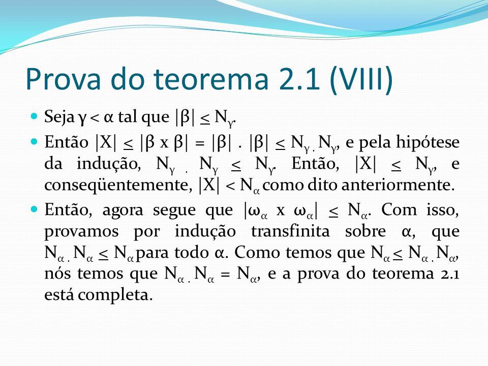 Prova do teorema 2.1 (VIII)