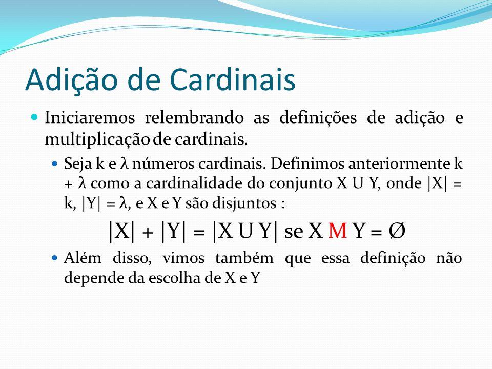 |X| + |Y| = |X U Y| se X M Y = Ø