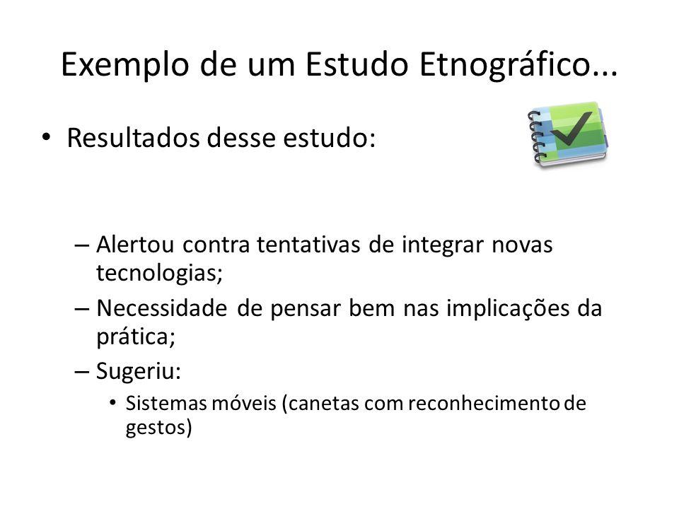 Exemplo de um Estudo Etnográfico...