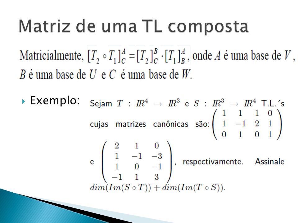 Matriz de uma TL composta