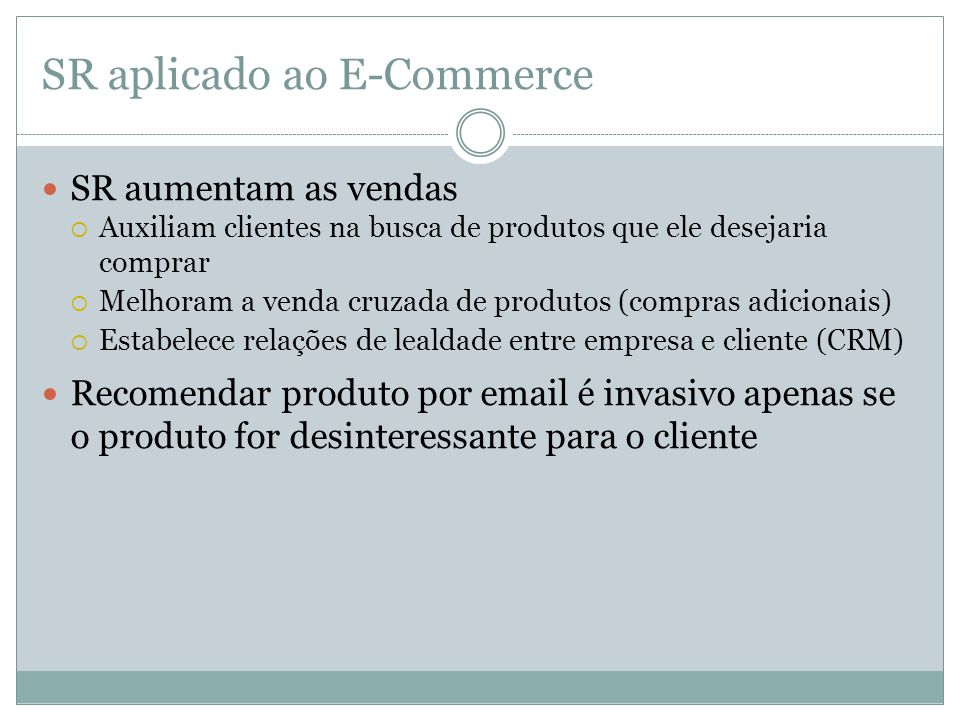 SR aplicado ao E-Commerce