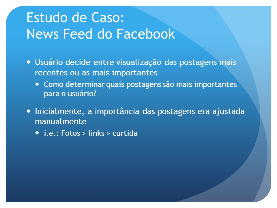 Estudo de Caso: News Feed do Facebook
