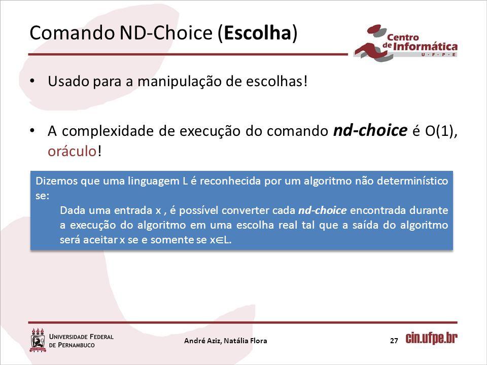Comando ND-Choice (Escolha)