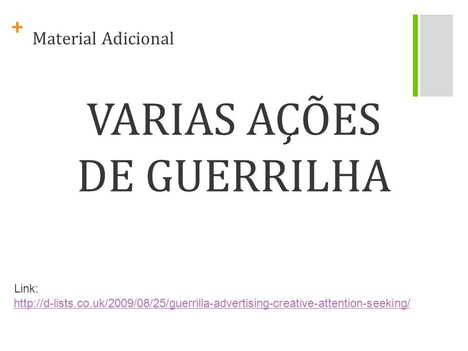 VARIAS AÇÕES DE GUERRILHA
