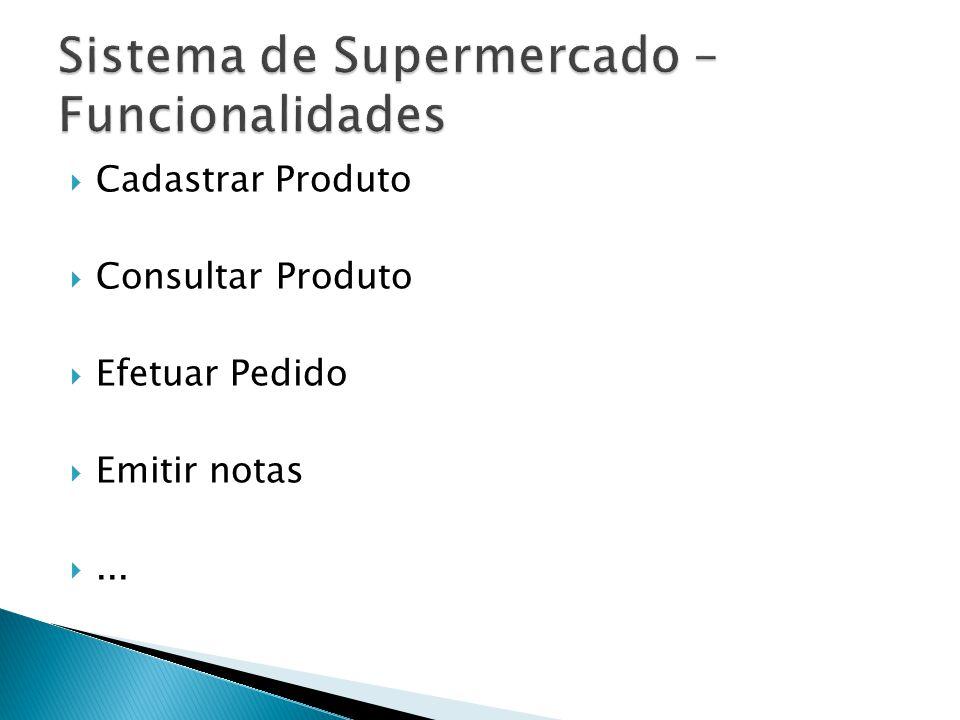 Sistema de Supermercado – Funcionalidades