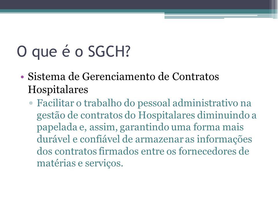 O que é o SGCH Sistema de Gerenciamento de Contratos Hospitalares