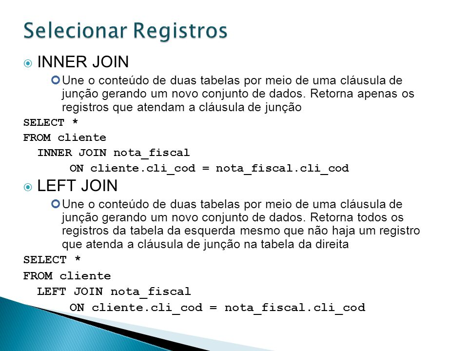 Selecionar Registros INNER JOIN LEFT JOIN